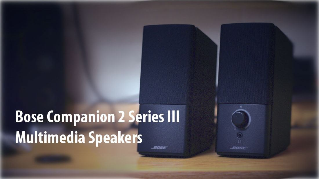 bose companion 2 series iii multimedia speakers reviews. Black Bedroom Furniture Sets. Home Design Ideas