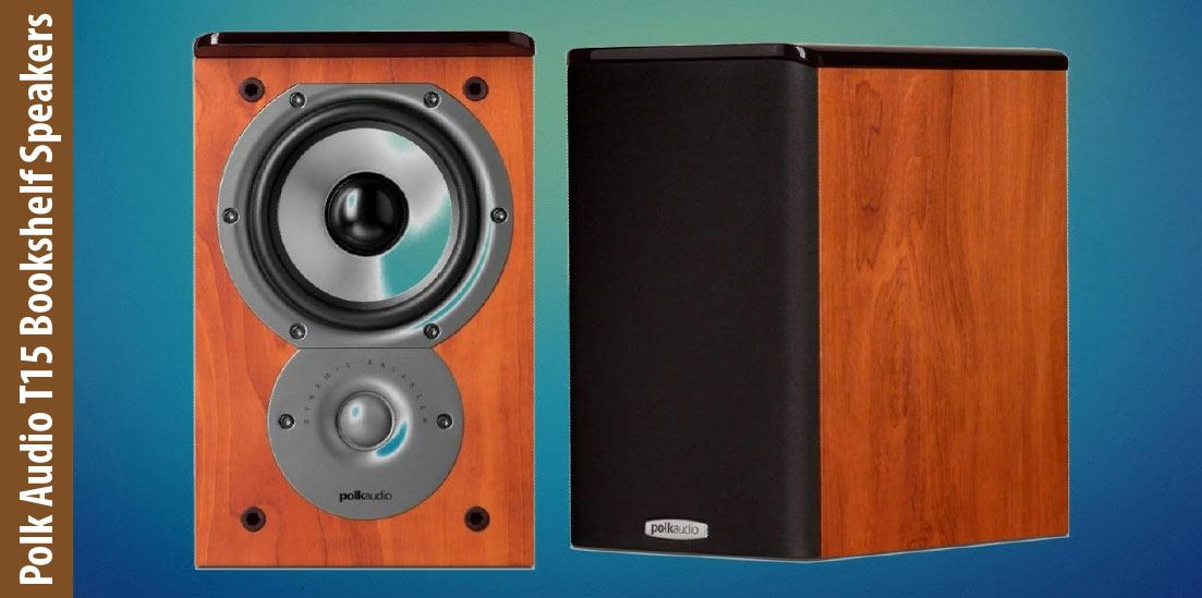 Polk Audio T15 Bookshelf Speakers Review